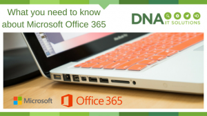 Microsoft Office 365 DNA IT