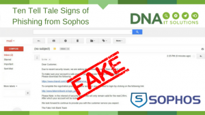 10 tell tale signs of phishing sophos DNA IT