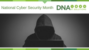 Cyber Security Month DNA IT