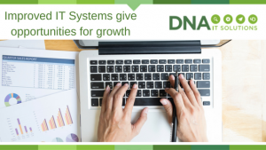 Improved IT systems growth DNA IT Solutions