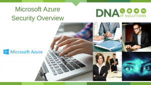 Microsoft Azure Security overview DNA IT