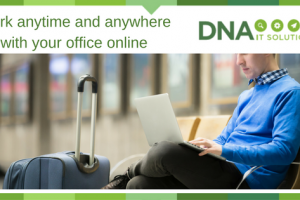 Work anytime and anywhere with your office online