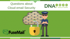 Fusemail email security DNA IT