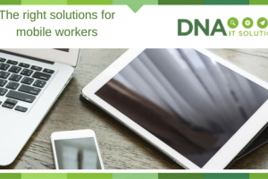 The Right Security Solution for Mobile Workers