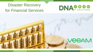 Disaster recovery for financial services DNA IT Solutions