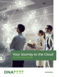 Your journey to the Cloud DNA IT Solutions