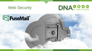 Web Security Fusemail DNA IT