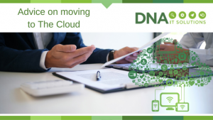 Advice on moving to the Cloud DNA IT Solutions