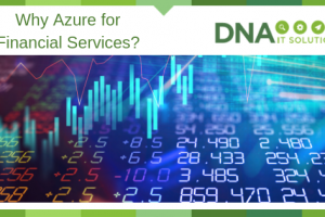 Why Azure for Financial Services Sector?