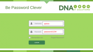Be password clever DNA IT Solutions