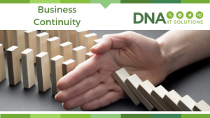 Business Continuity DNA IT Solutions